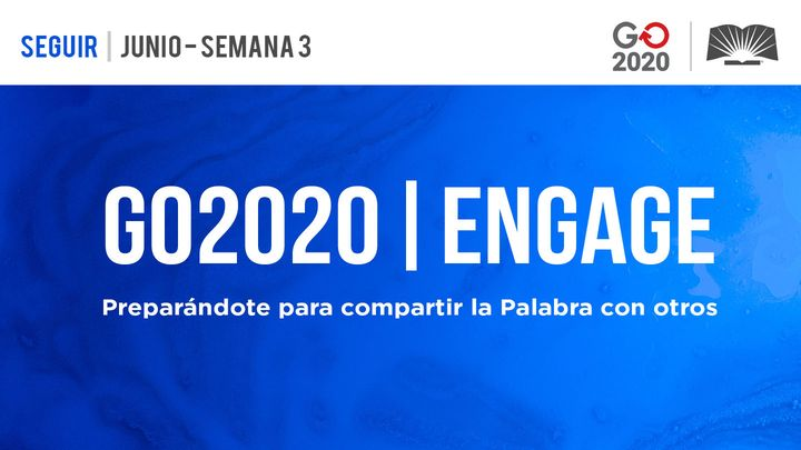 GO2020 | ENGAGE: Junio Semana 3 - SEGUIR