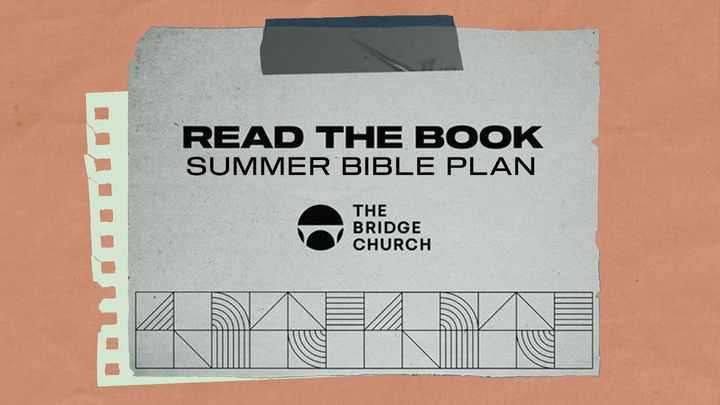 Read the Book: Summer Bible Plan