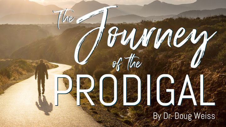 The Journey of the Prodigal