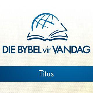 Deur die Bybel - Luister na die boek van Titus