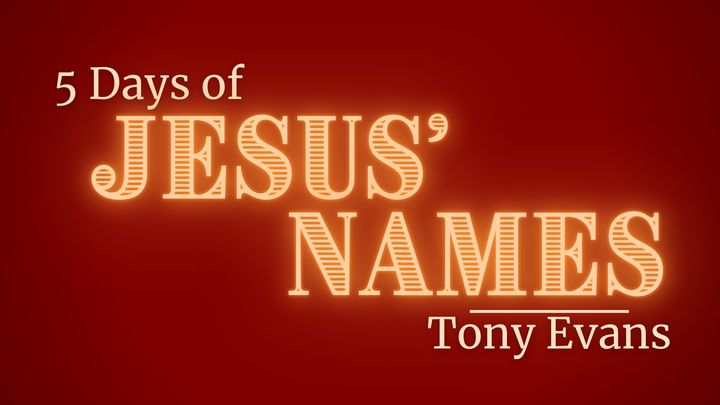 Five Days of Jesus' Names