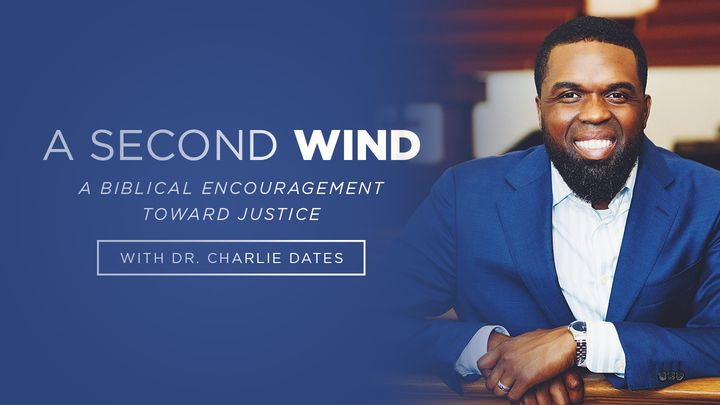 A Second Wind: A Biblical Exploration of God's Mind of Justice