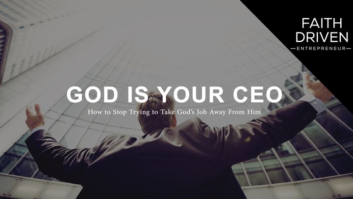 God is Your CEO