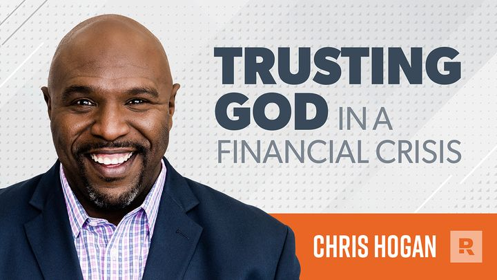 Trusting God in a Financial Crisis