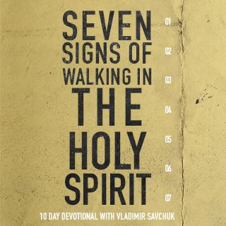 7 Signs of Walking in the Holy Spirit