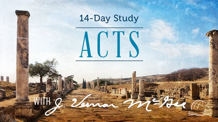 Thru the Bible -- Acts of the Apostles
