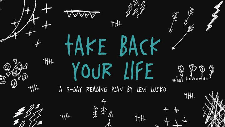 Take Back Your Life: Thinking Right So You Can Live Right