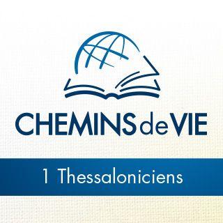À travers la Bible - Écoutez le livre de 1 Thessaloniciens