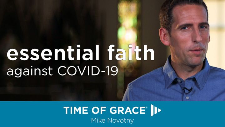 Essential Faith Against COVID-19