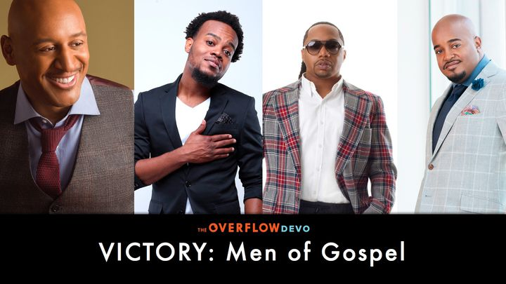 Victory - Men of Gospel - Playlist
