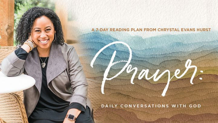 Prayer: Daily Conversations With God