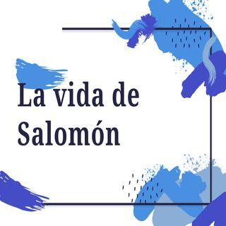 La vida de Salomón