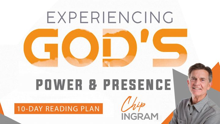 Experiencing God's Power and Presence