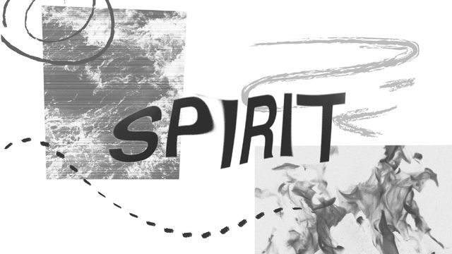 Spirit: Helper, Guide, God