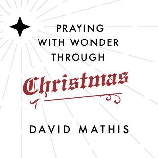 Pregare con Meraviglia a Natale