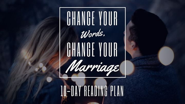 Change Your Words, Change Your Marriage