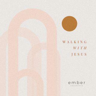 Walking with Jesus