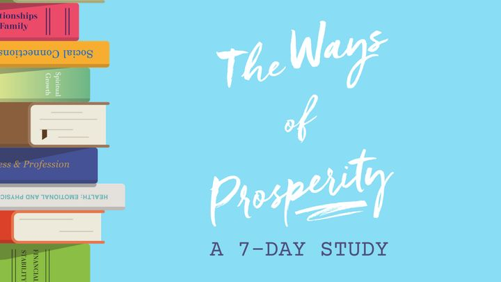 The Ways of Prosperity