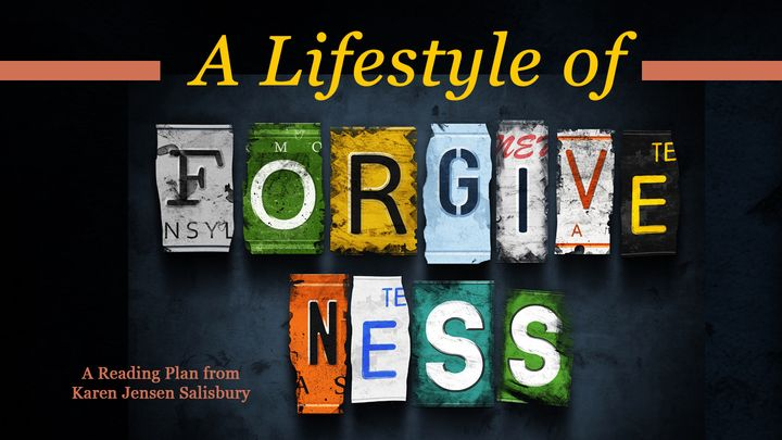 A Lifestyle of Forgiveness