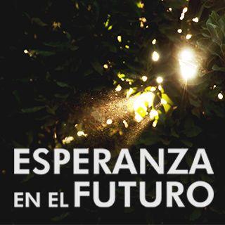 ESPERANZA EN EL FUTURO