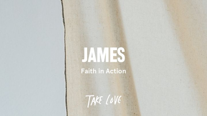 James: Faith in Action
