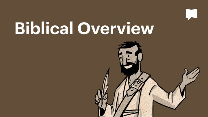 BibleProject | Biblical Overview