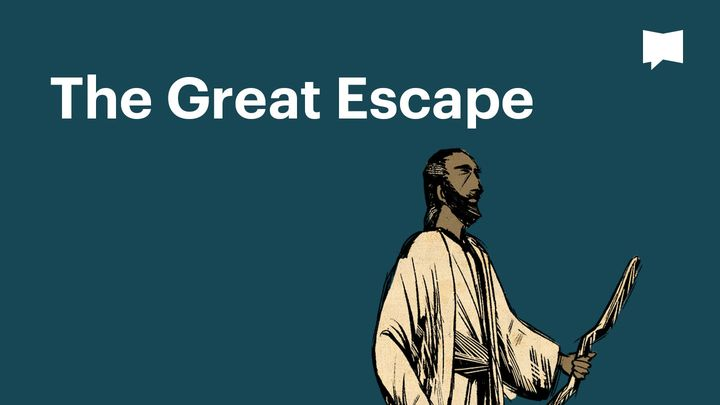 BibleProject | The Great Escape