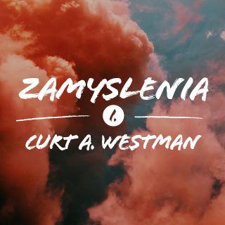 Zamyslenia - Curt A. Westman