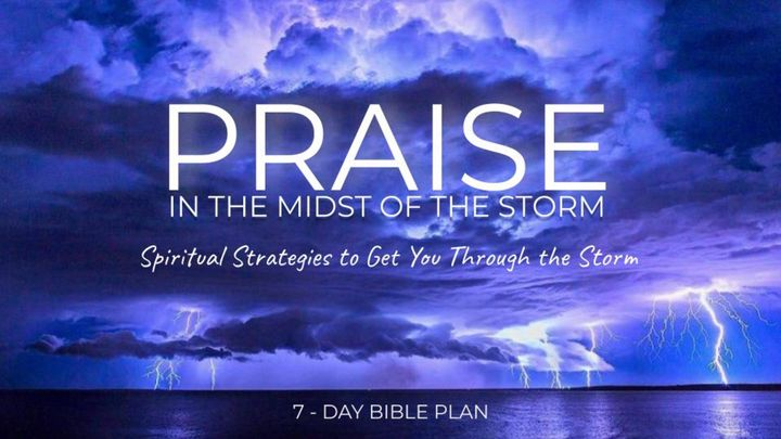 Praise in the Midst of the Storm