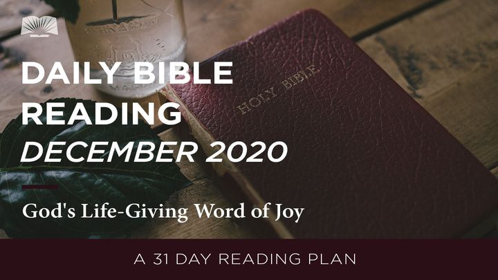 Daily Bible Reading - December 2020 God's Life-Giving Word of Joy