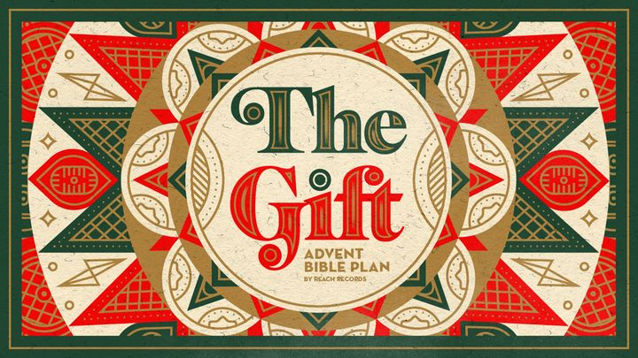 The Gift: Advent Bible Plan