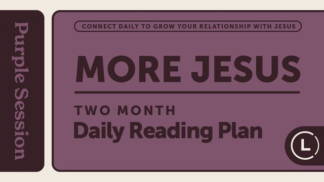 More Jesus Reading Plan (Season 1)