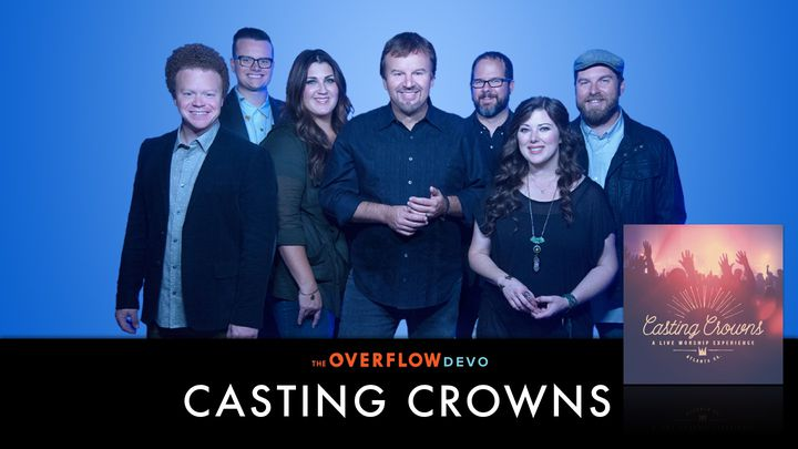 Casting Crowns - A Live Worship Experience