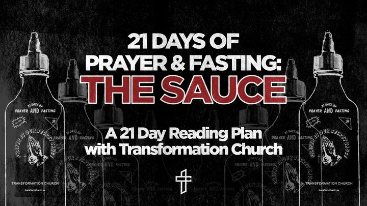 Prayer & Fasting: The Sauce