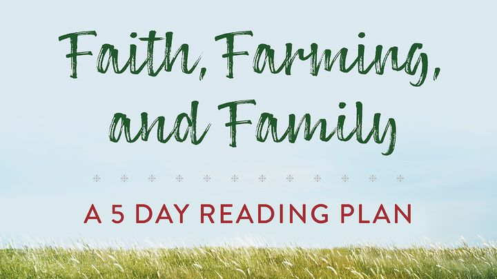 Faith and Farming a 5-Day Youversion by Caitlin Henderson
