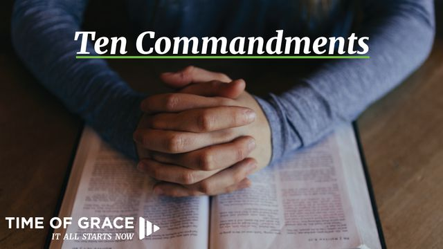 The 10 Commandments: Devotions From Time Of Grace
