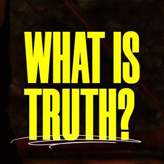 Какво е истината?