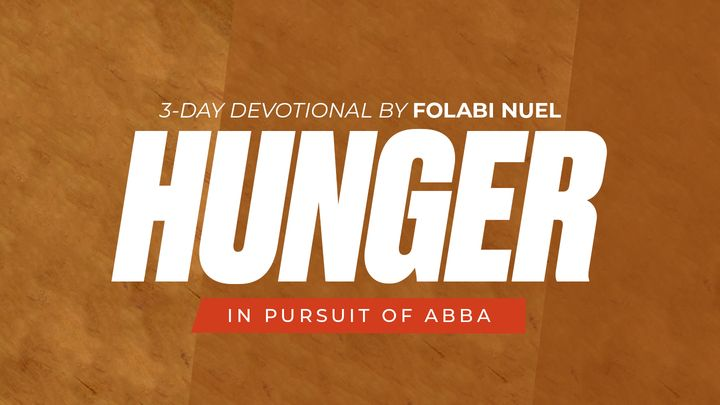 Hunger: In Pursuit of Abba