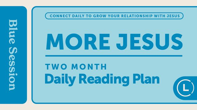 More Jesus Reading Plan (Season 2)