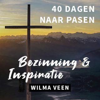 40 Dagen Naar Pasen - Bezinning & Inspiratie