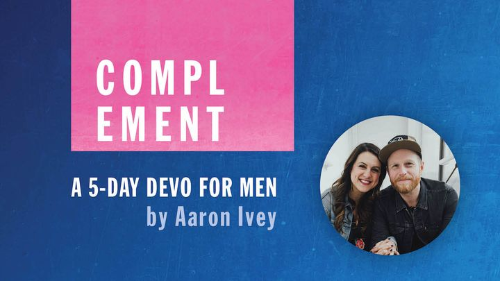 Complement: A 5-Day Devo for Men