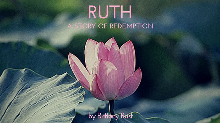 Ruth, A Story Of Redemption