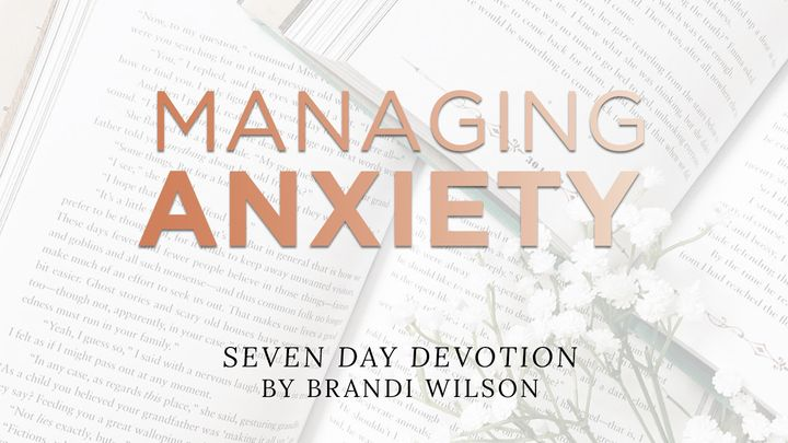 You're Not the Boss of Me: 7 Keys to Managing Anxiety