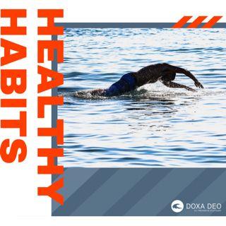 Healthy Habits - Gute Gewohnheiten entwickeln