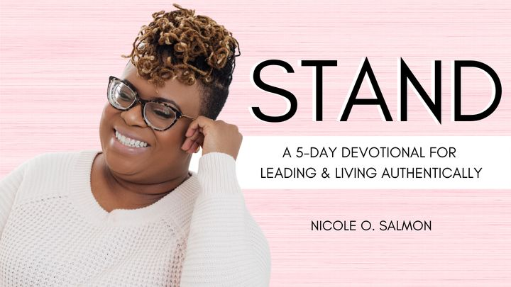Stand: A 5-Day Devotional for Leading & Living Authentically