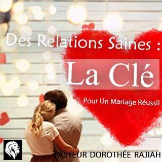 Des Relations Saines : La Clé Pour Un Mariage Réussi