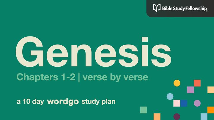 Genesis 1-2: Verse by Verse With Bible Study Fellowship