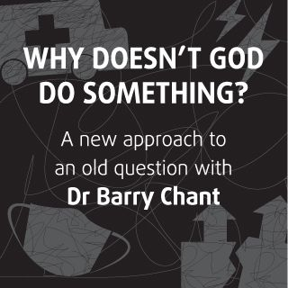 Why Doesn't God Do Something?