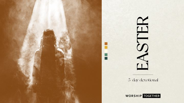 Easter - 5 Day Devotional