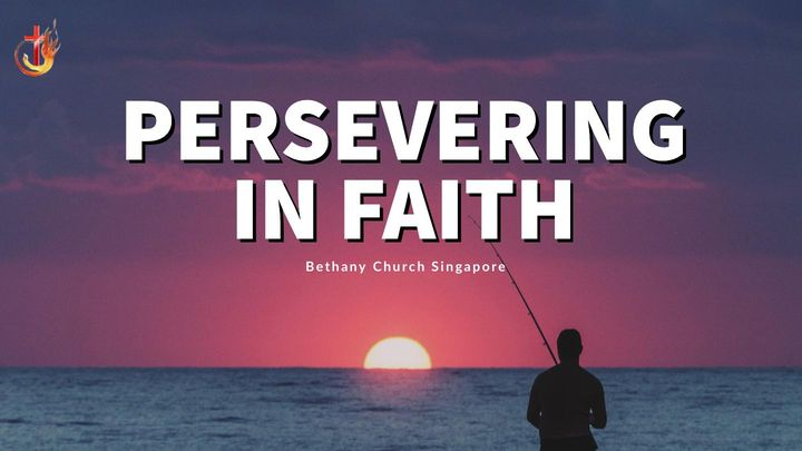 Persevering of Faith